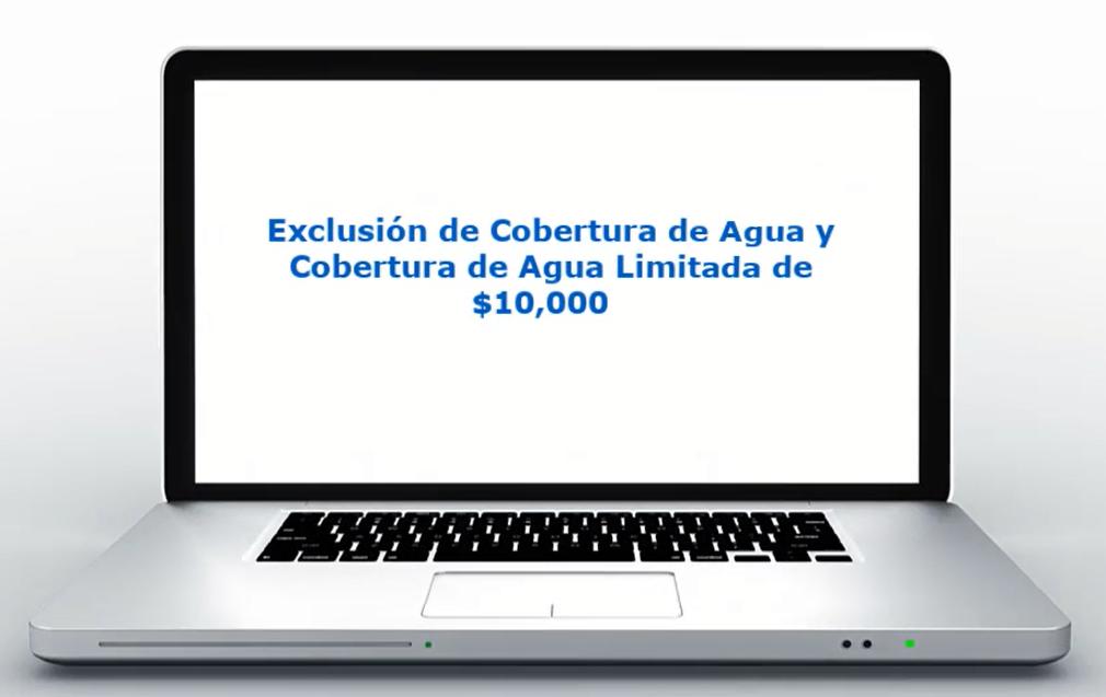 Exclusión de Cobertura de Agua y Cobertura de Agua Limitada de $10,000
