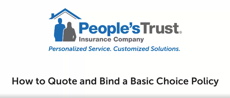How to Quote and Bind a Basic Choice Policy